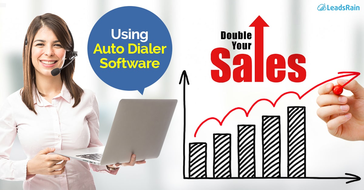 double your sales by using auto dialer software