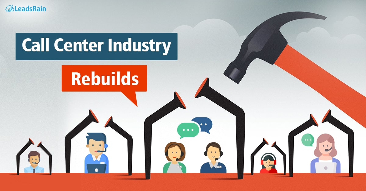 Call Center Industry Rebuilds