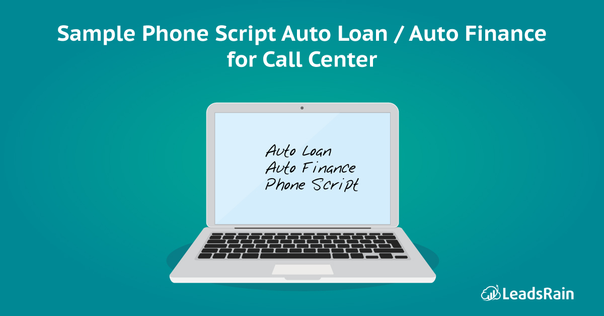 Sample Phone Script Auto Loan Auto Finance for Call Center