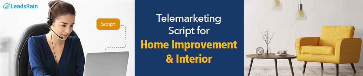 Telemarketing Script for Home Improvement:Interior
