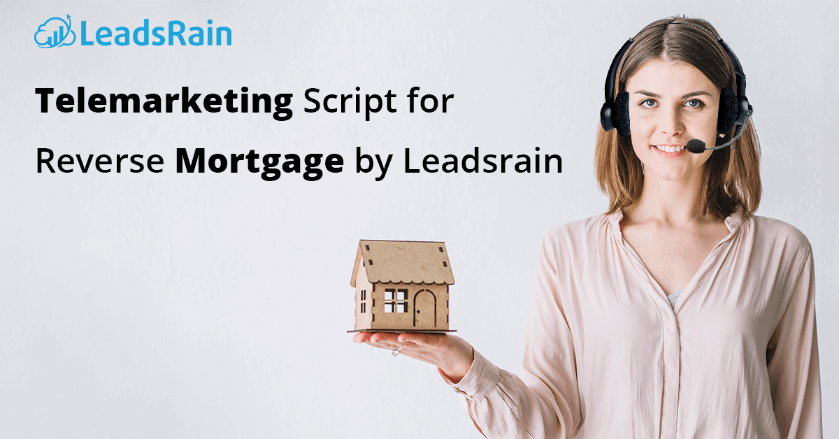 Telemarketing-Script-for-Reverse-Mortgage-by-Leadsrain