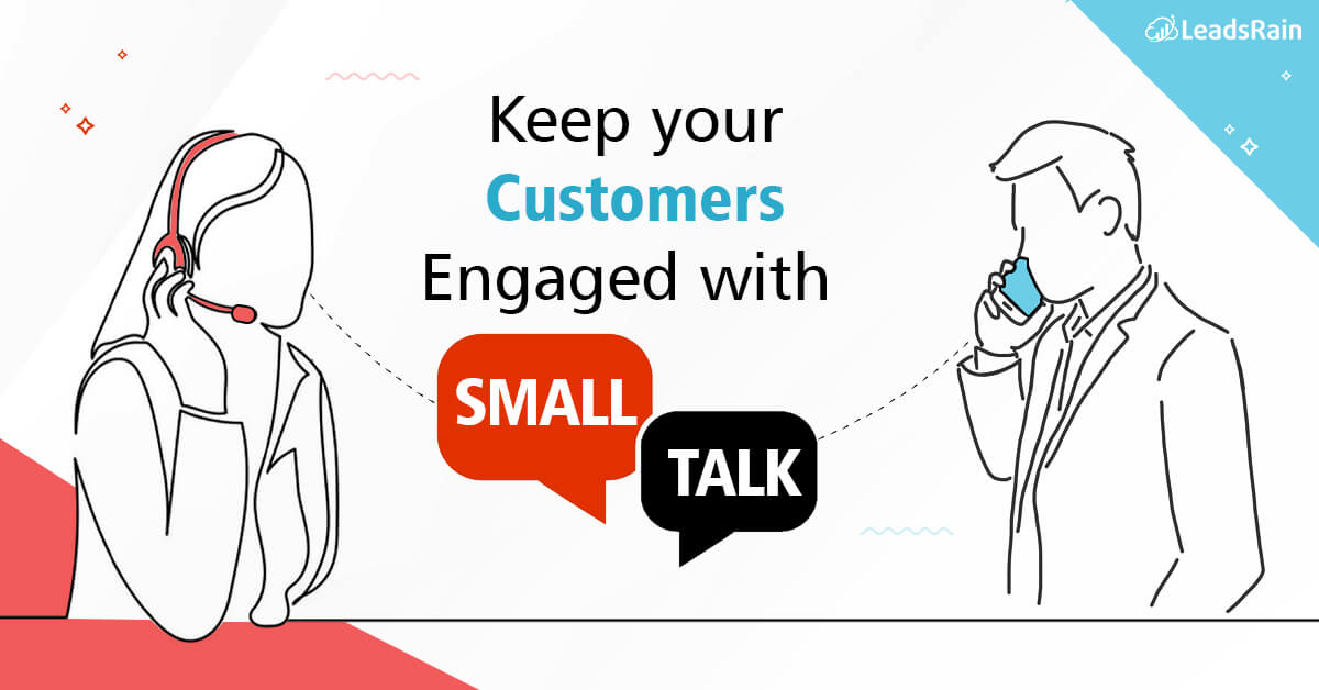 Keep your customers engaged with Small Talk