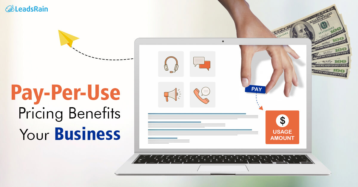 Pay-Per-Use Pricing Benefits Your Business