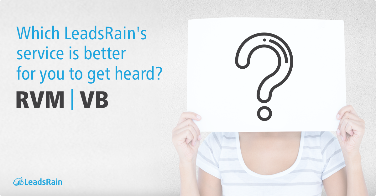 Which LeadsRain's service is better for you to be heard?