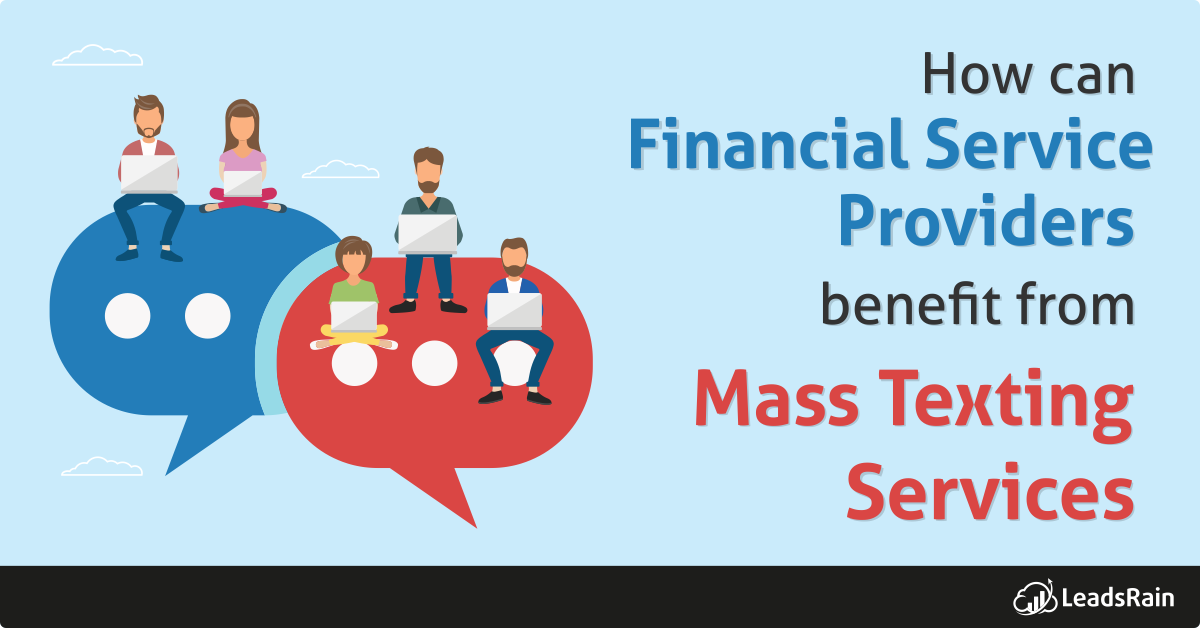 How can financial service use Mass Texting Tactics