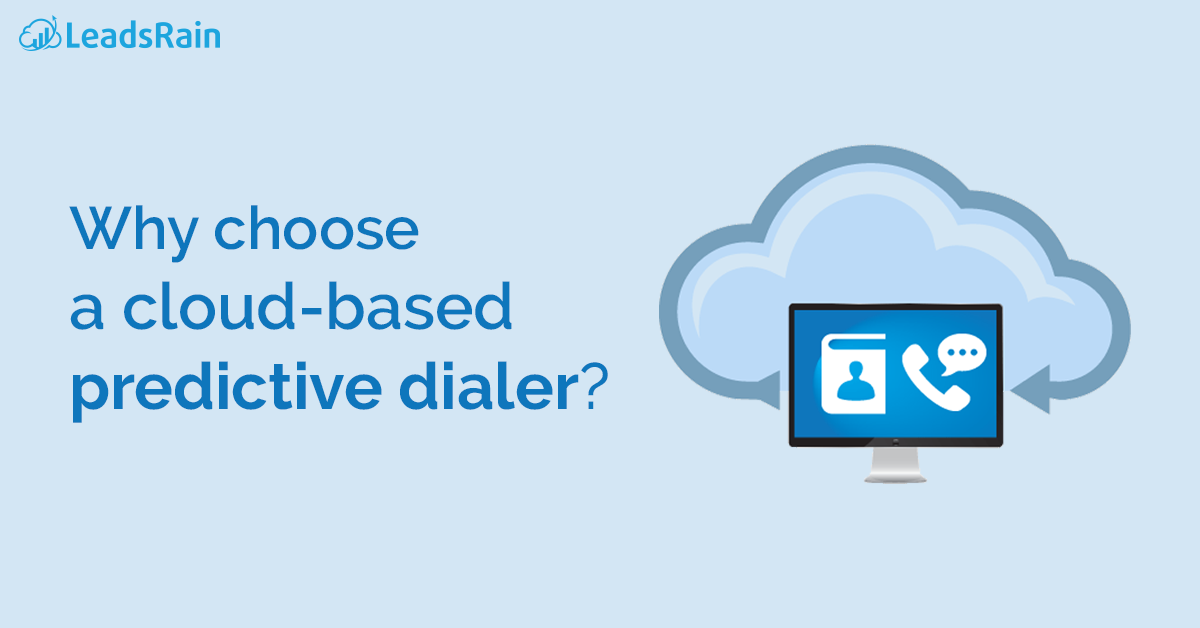 Why choose a cloud-based predictive dialer