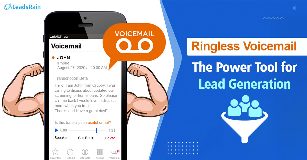 Ringless Voicemail Power Tool for Lead Generation