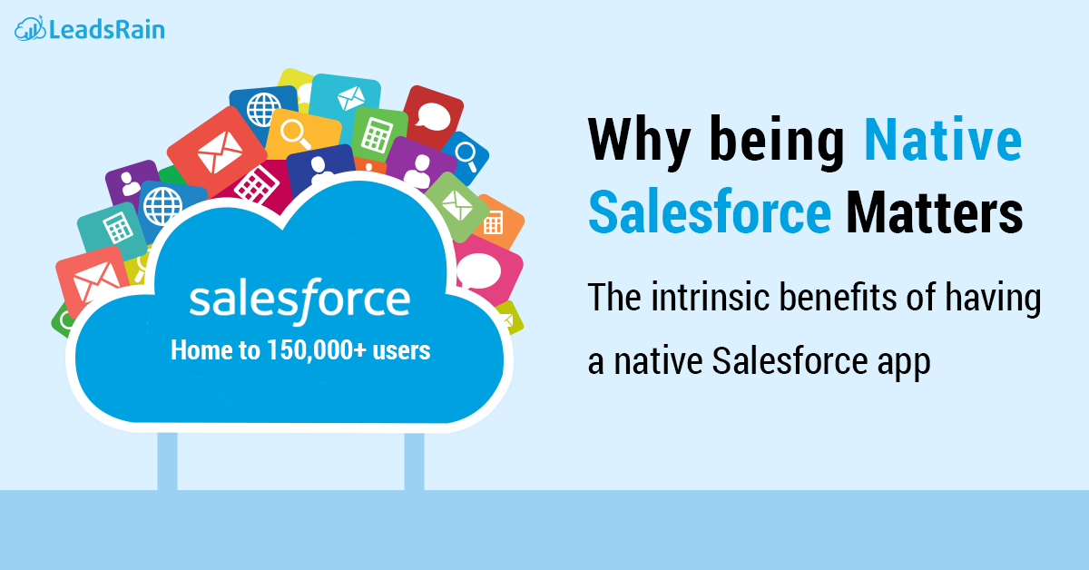 Why Being Native Salesforce Matters Leadsrain