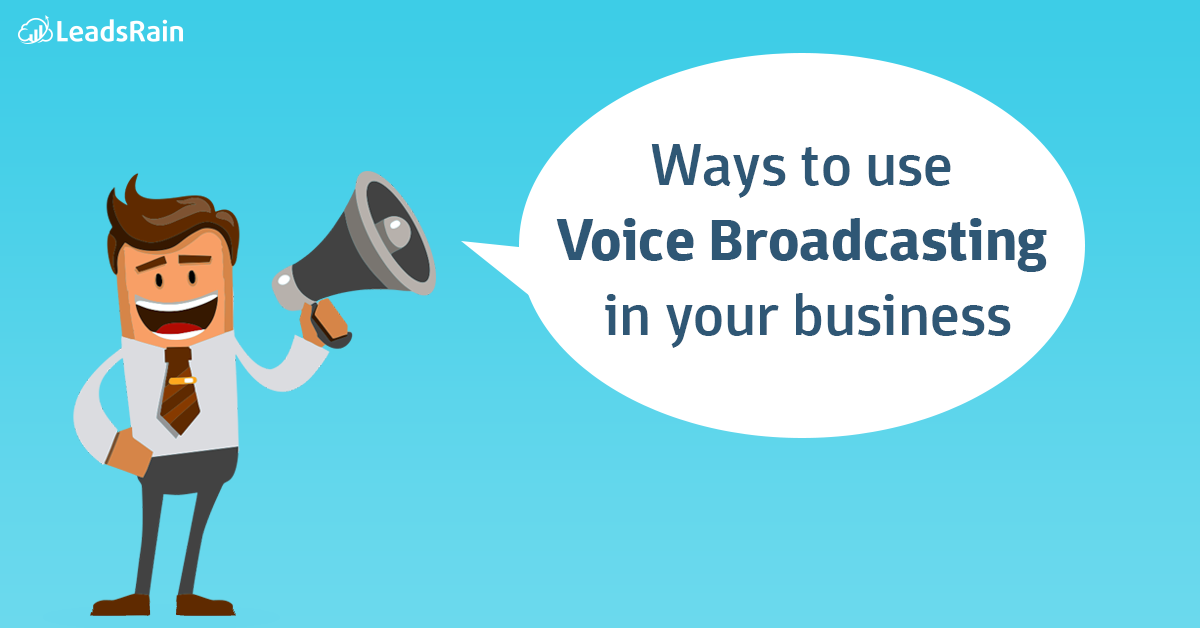 Ways-to-use-Voice-Broadcasting-in-your-business