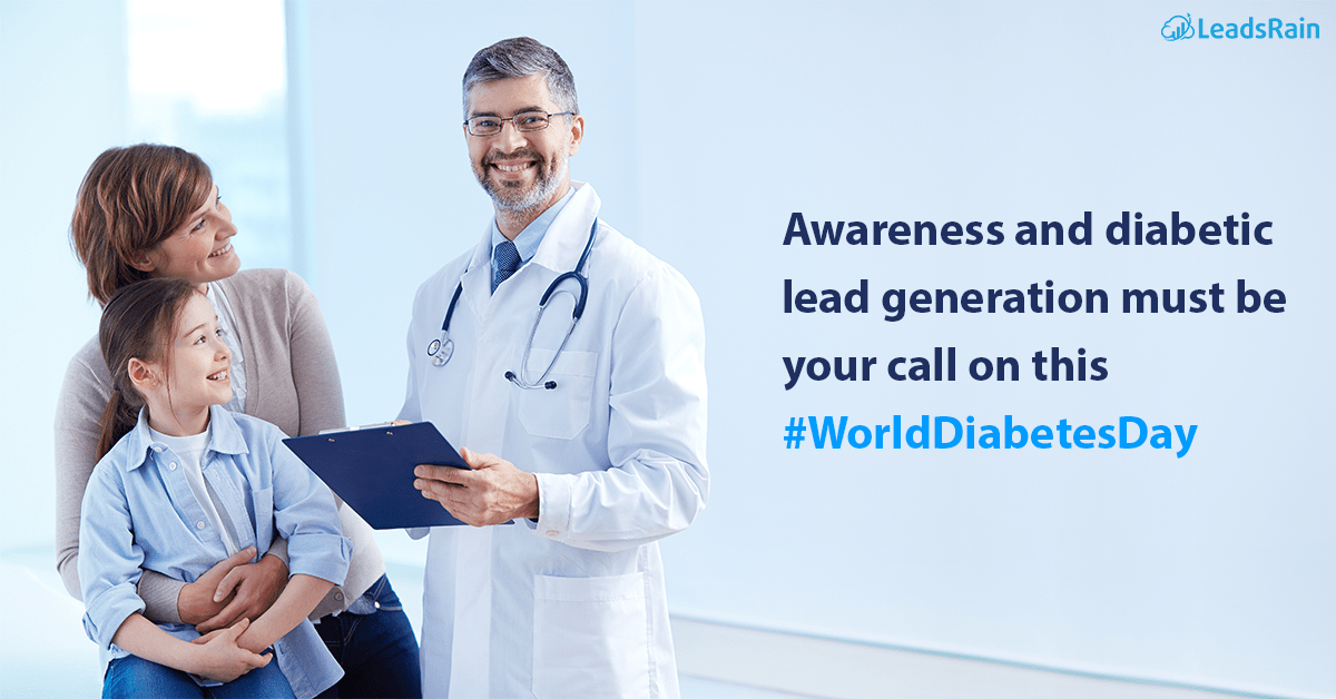 Awareness and Diabetic Lead Generation must be your Call on this #WorldDiabetesDay
