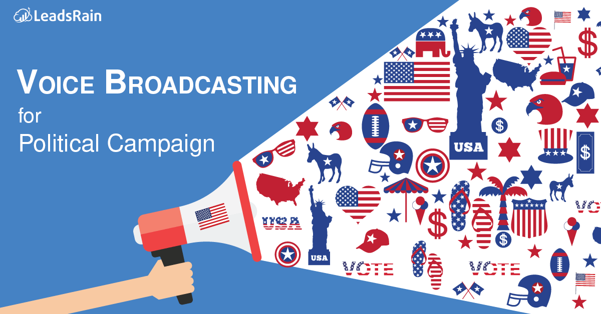 Voice Broadcasting Service for Political Campaign LeadsRain