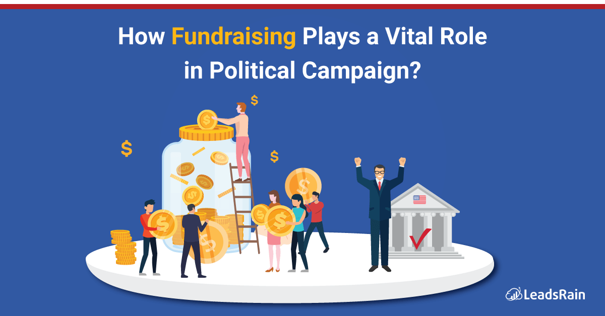 How Fundraising plays Vital Role for Political Campaign