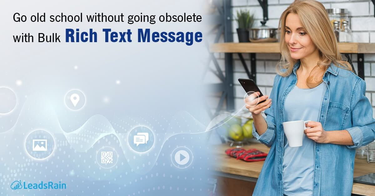 Go Old School without going obsolete with Bulk Rich Text Message
