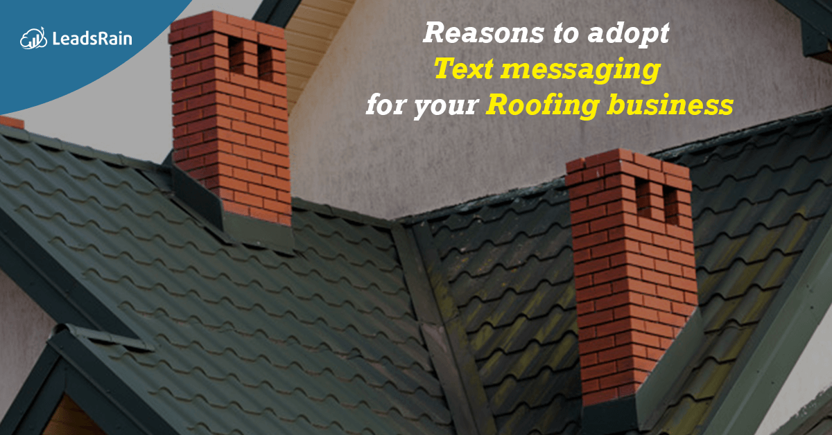 Rich Text Message- Smart way to Grow your Cold Roofing Leads