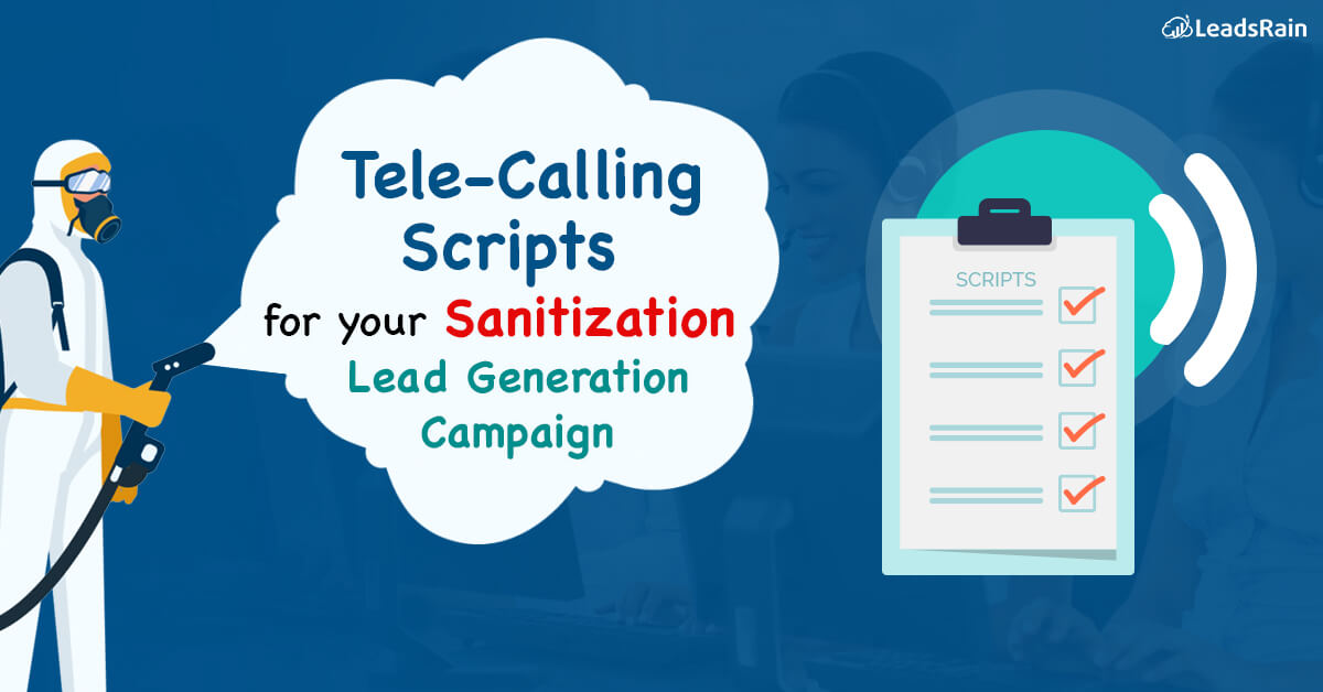 Tele-Calling Scripts Sanitization Lead Generation Campaign