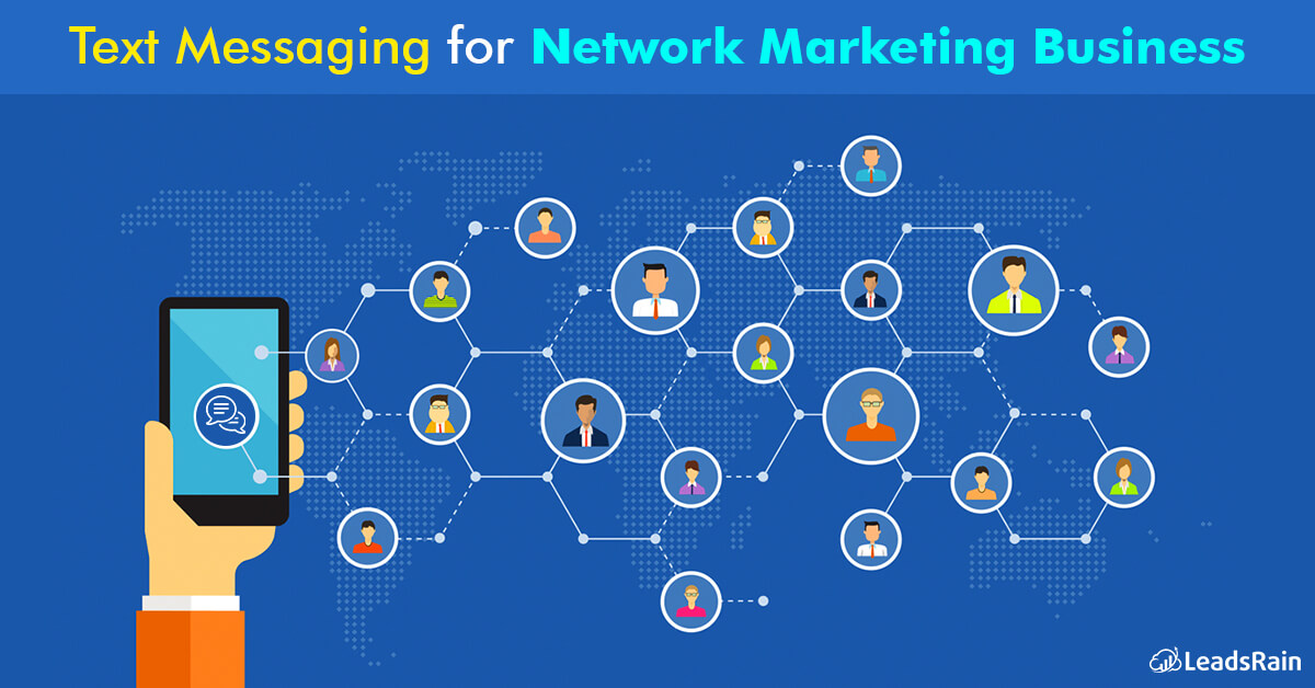 Text Messaging For Your Network Marketing Business