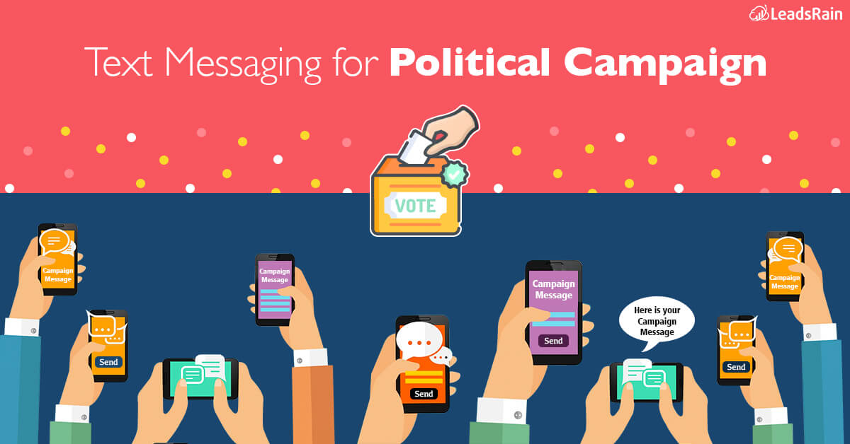How Text Messages can be a Game-Changer in Political Campaign