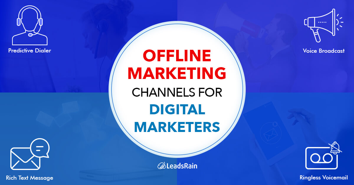 Offline marketing Channels for Digital Marketers