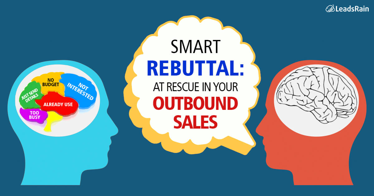 overcome the biggest sales objections with Rebuttals