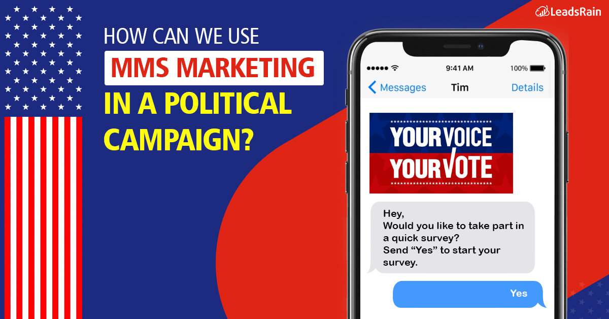 Try MMS marketing in political campaign