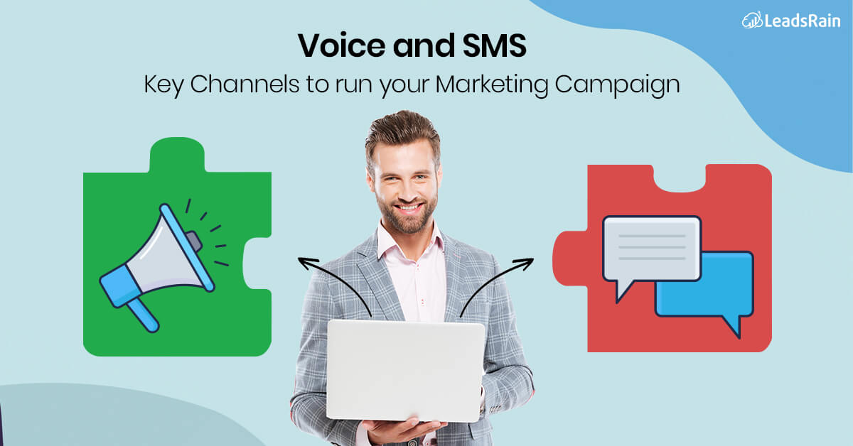 Voice and SMS Blended Campaign