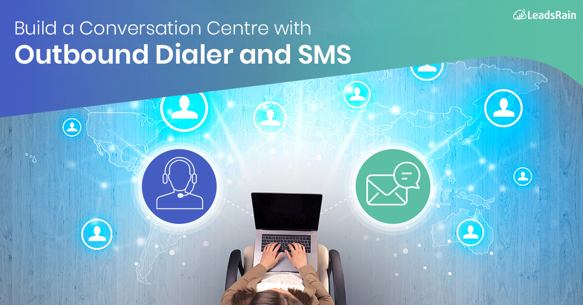 Build a Conversation Centre with Outbound Dialer and SMS