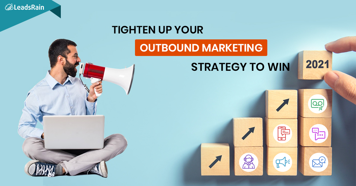 Boost Sales with an Optimized Outbound Marketing Strategy