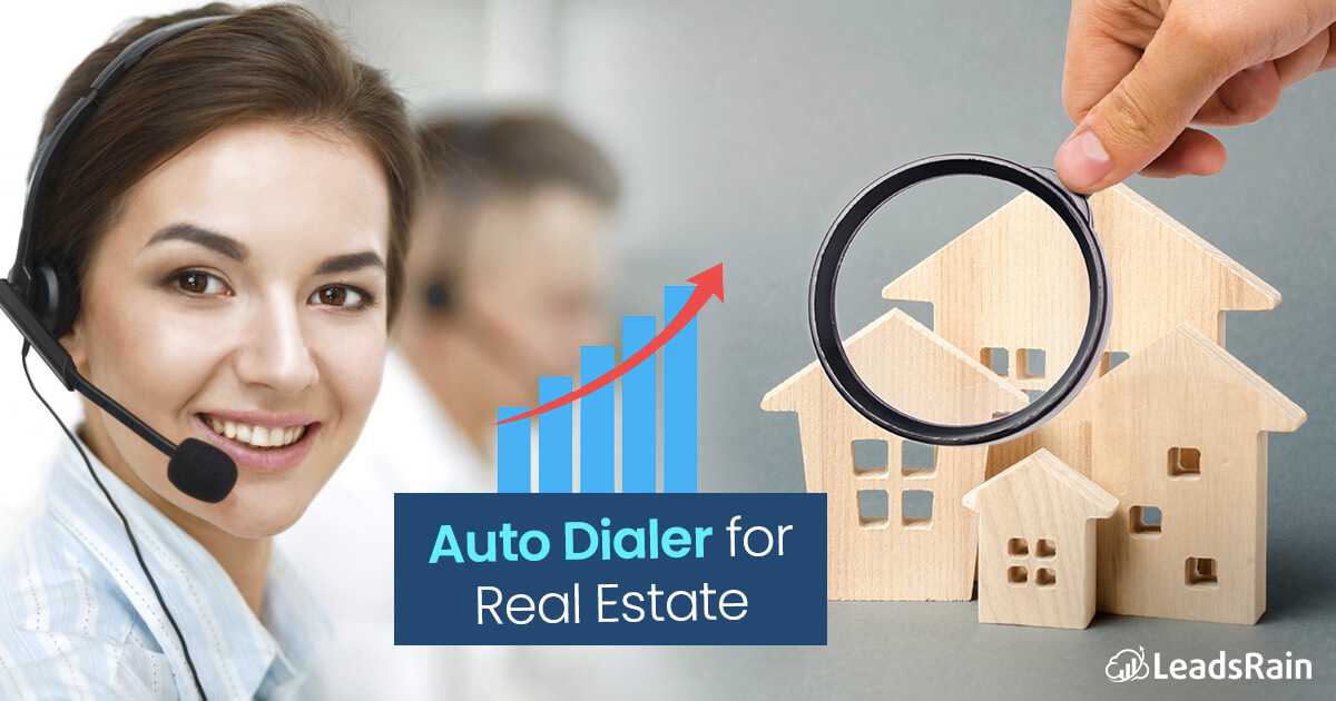 Auto Dialer for Real Estate
