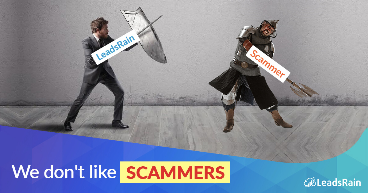 We don't like SCAMMERS at LeadsRain
