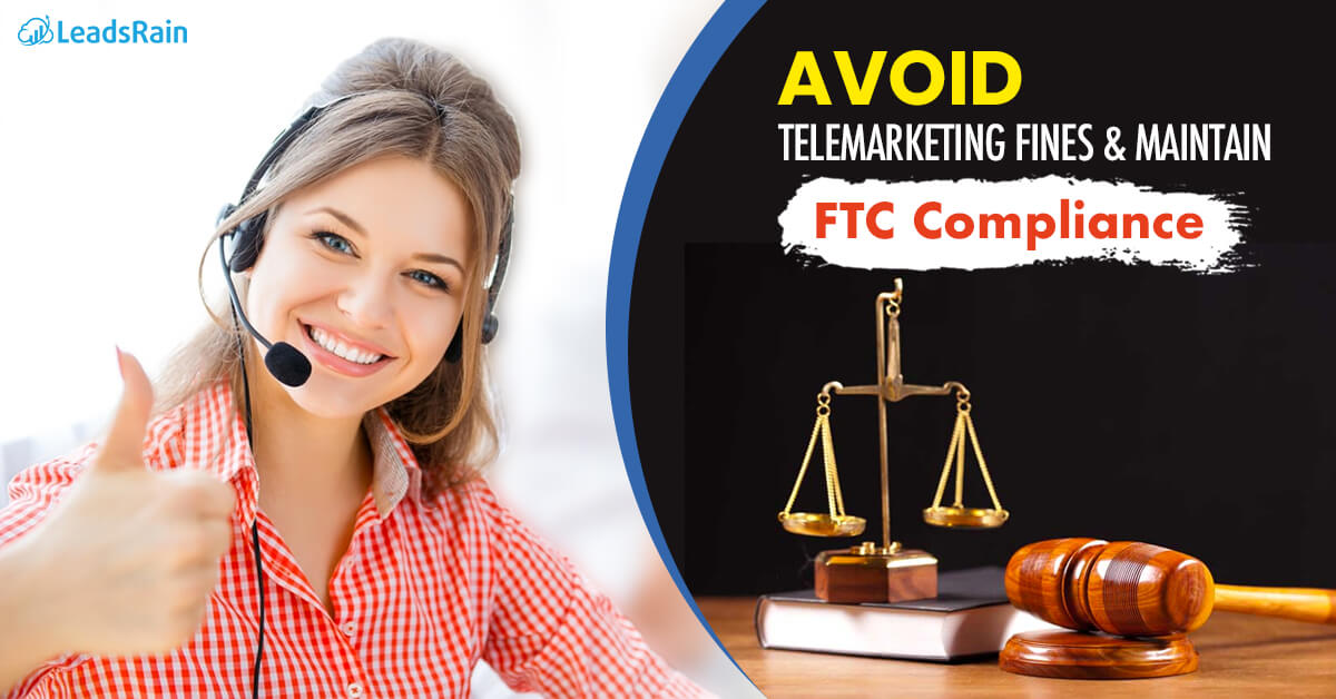 Stay Compliant and Avoid Fines with Telemarketing