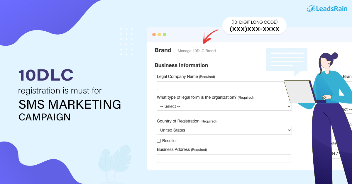 Why Registering with 10DLC is Must for SMS Marketing