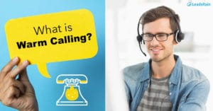 What is Warm Calling