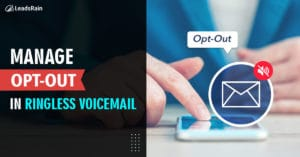 How Manage Opt-out in Ringless Voicemail