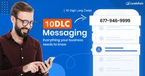 A2P 10DLC Messaging